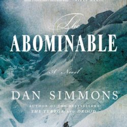 "Book review: ""The Abominable"" by Dan Simmons"